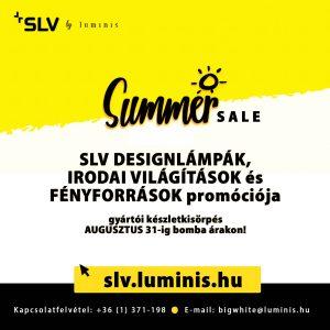 SLV Summer sale - villám nyári akció bomba árakkal AUG.31-ig!